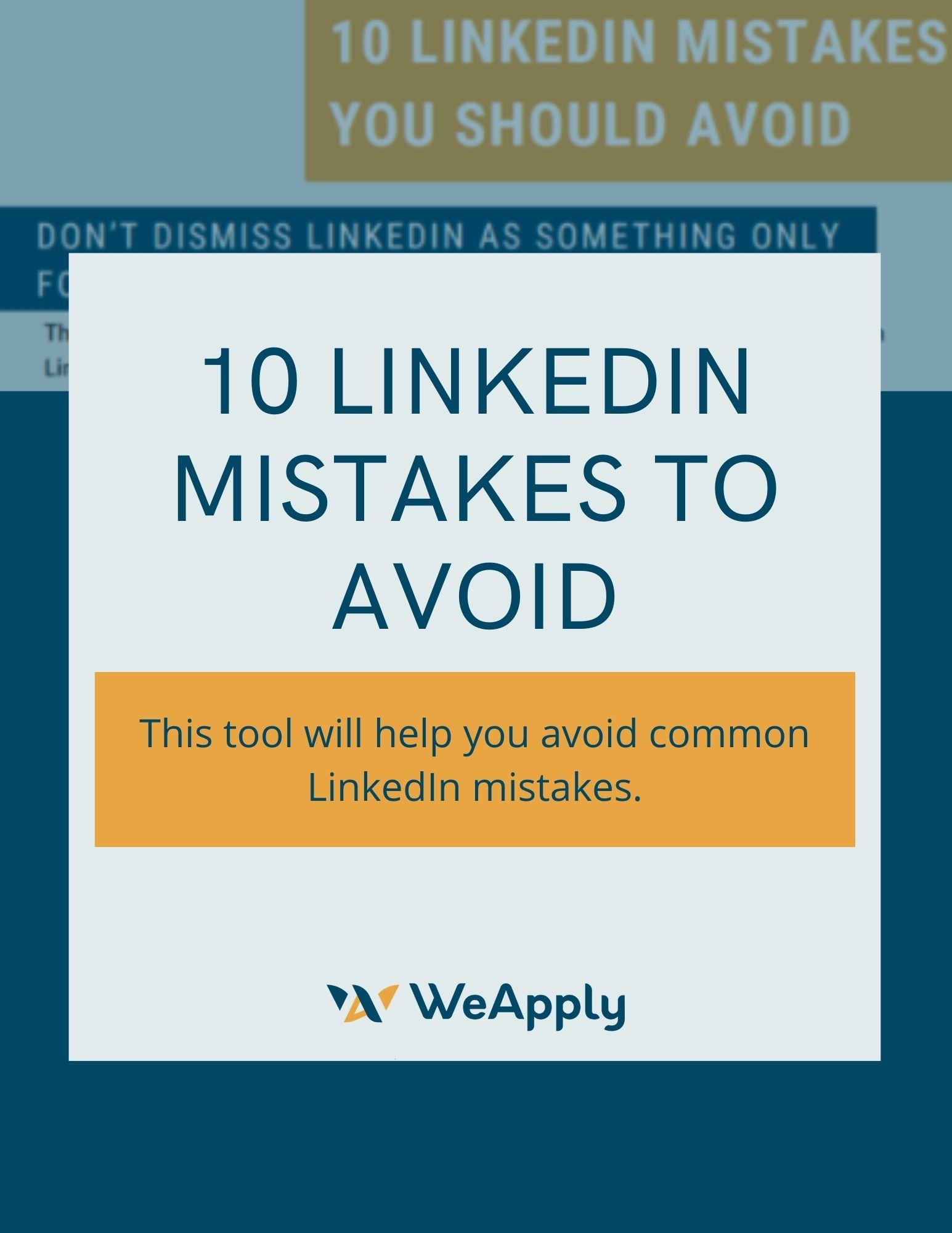 10 LinkedIn Mistakes You Should Avoid