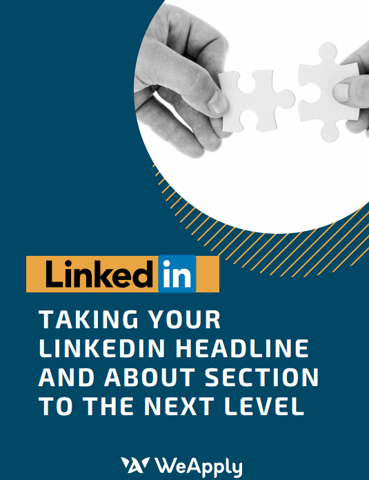WeApply resource, Taking your LinkedIn to the next level